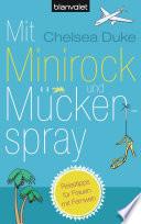 Mit Minirock und M  ckenspray