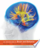 Loose leaf Version for Introduction to Brain and Behavior