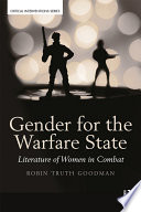 Gender For The Warfare State : into the written works of u.s....