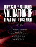 Tnm Version 2 5 Addenum To Validation Of Fhwa Traffic Noise Model Tnm