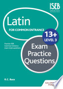 Latin for Common Entrance 13  Exam Practice Questions Level 3