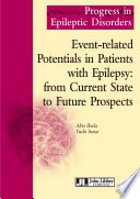 Event related Potentials in Patients with Epilepsy  from Current State to Future Prospects