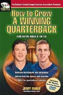 How to Grow a Winning Quarterback