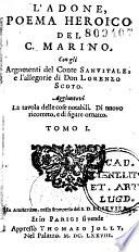 L'Adone, poema heroico del C. Marino, con gli argomenti del Conte Sanvitale e l'allegorie di Don Lorenzo Scoto... di nuova ricorreto e di figure ornato [da S. Leclerc]