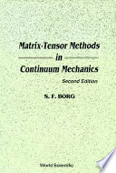 Matrix tensor Methods in Continuum Mechanics