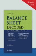 Taxmann's Balance Sheet Decoded – Read, Analyse & Interlink the Balance Sheets, in a Stepwise Manner, with the help of 65+ Case Analysis, Charts, Tables, Diagrams, etc. | 3rd Edition | April 2021 Book