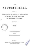 The Newchurchman Devoted To The Exposition And Defence Of The Doctrines Of The New Church As Revealed In The Writings Of Swedenborg
