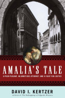 Amalia's Tale: An Impoverished Peasant Woman, an Ambitious Attorney, and a Fight for Justice