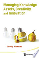Managing Knowledge Assets  Creativity and Innovation
