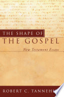 The Shape of the Gospel The Significance Of Literary Forms Both The