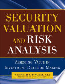 Security Valuation And Risk Analysis Assessing Value In Investment Decision Making