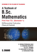 A Textbook of B.Sc. Mathematics (Differential Calculus) (For 1st Year, 1st Semester of Telangana Universities) Book