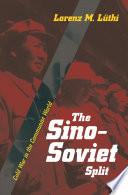 The Sino Soviet Split