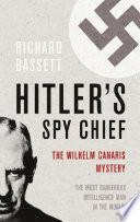Hitler's Spy Chief