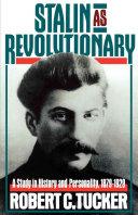 Stalin As Revolutionary 1879 1929