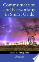 Communication And Networking In Smart Grids book