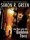 The Man With the Golden Torc New Kind Of Hero One Who