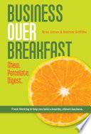 Business Over Breakfast Vol  1
