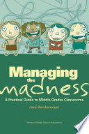 Managing the Madness