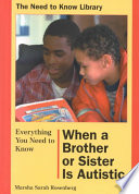 Everything You Need To Know When A Brother Or Sister Is Autistic