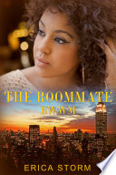 The Roommate  An Interracial BWWM African American Urban Erotic Billionaire Romance