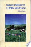 Manual de administraci  n de empresas agropecuarias