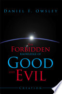 The Forbidden Knowledge of Good and Evil