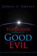 The Forbidden Knowledge of Good and Evil Book