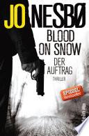 Blood on Snow  Der Auftrag