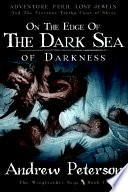 On the Edge of the Dark Sea of Darkness