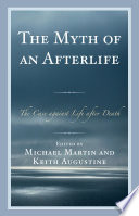 The Myth of an Afterlife Book PDF