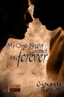 My One Night Stand  My Forever Book PDF