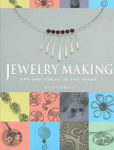 Jewelry Making : methods are adapted for inexpensive materials- heavily photographed...