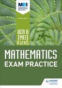 OCR B  MEI  a Level Mathematics Exam Practice