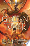The Golden Tower Magisterium 5