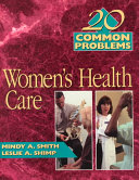 20 Common Problems in Women s Health Care