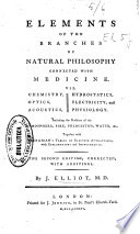 Elements of the Branches of Natural Philosophy Connected with Medicine