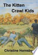 The Kitten Crawl Kids