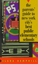 The Parents  Guide to New York City s Best Public Elementary Schools