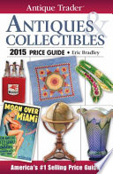 Antique Trader Antiques   Collectibles Price Guide 2015