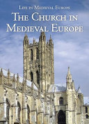 The Church in Medieval Europe