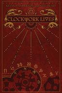 Clockwork Lives