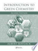 Introduction to Green Chemistry, Second Edition