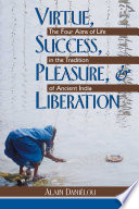 Virtue  Success  Pleasure  and Liberation