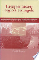 Laveren tussen regio's en regels