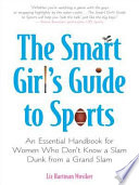 The Smart Girl s Guide to Sports