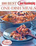 Good Housekeeping 100 Best One Dish Meals