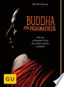 Buddha f  r Pragmatiker