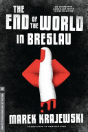 The End of the World in Breslau The Independent Called As Noir As They