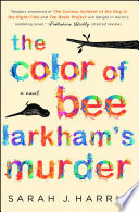 The Color of Bee Larkham s Murder